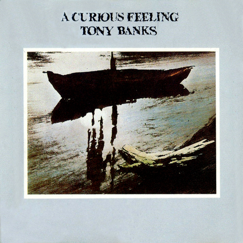 Tony Banks > A Curious Feeling