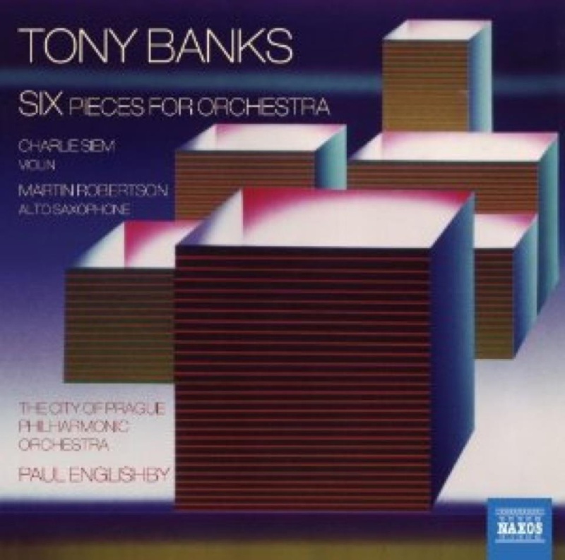 Tony Banks > Six Pieces For Orchestra