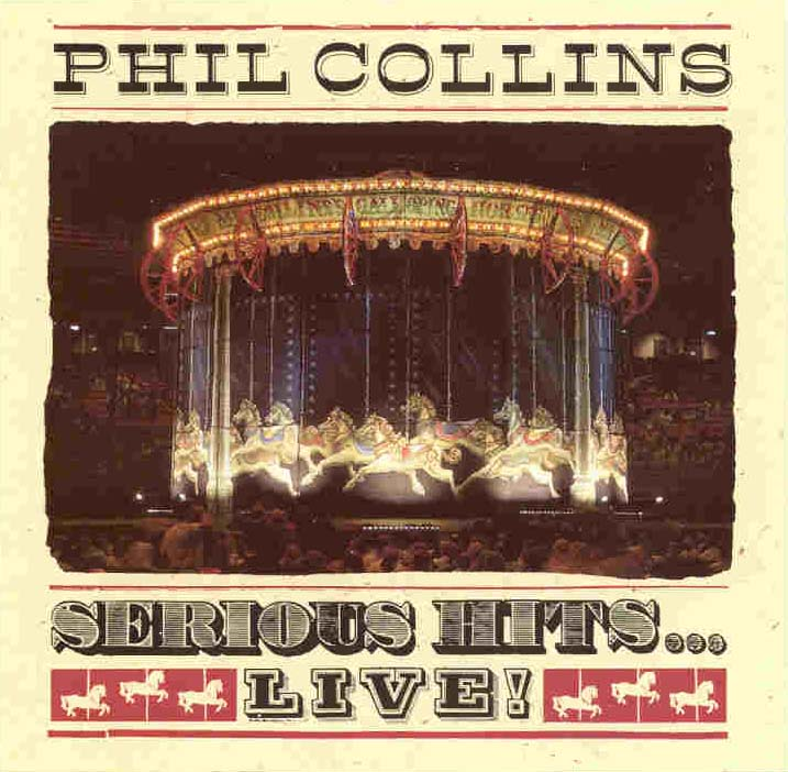 Phil Collins > Serious Hits...Live!