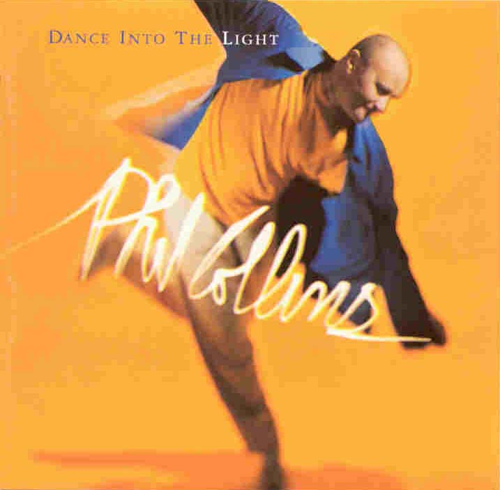 Phil Collins > Dance Into The Light