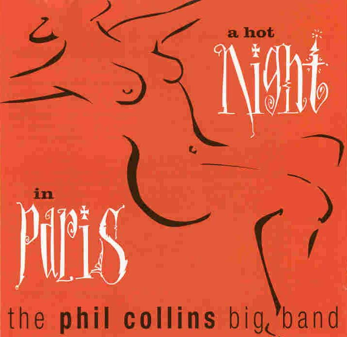 Phil Collins > A Hot Night In Paris