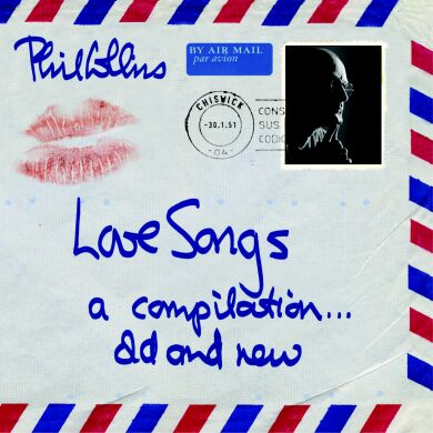 Phil Collins > Love Songs - A Compilation...Old And New