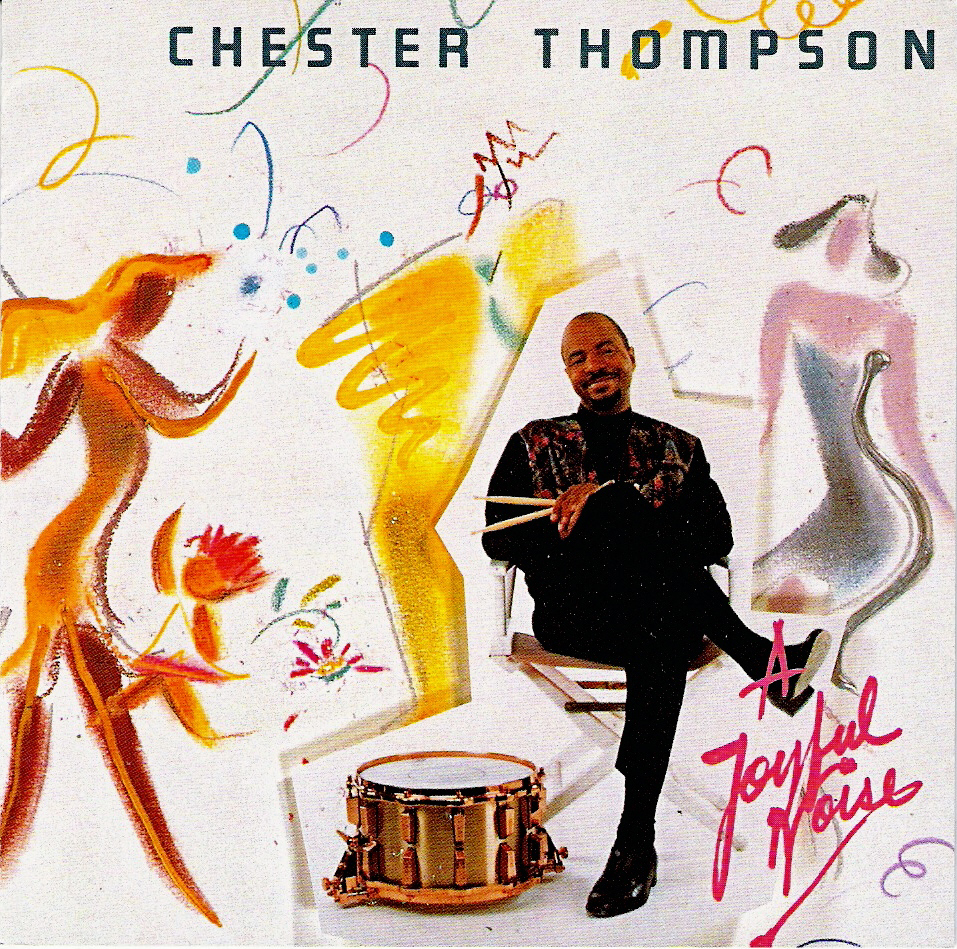Chester Thompson > A Joyful Noise