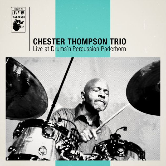 Chester Thompson Trio > Live At Drums'n'Percussion Paderborn